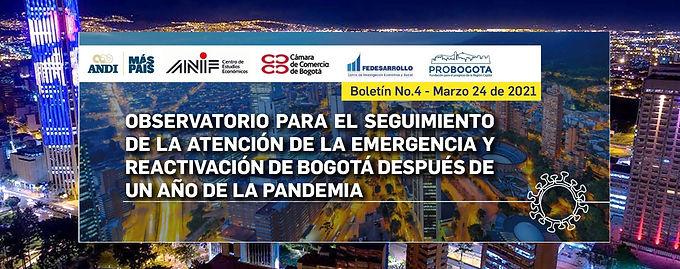 Observatorio para el seguimiento de la atención de la emergencia y reactivación de Bogotá Boletín 4