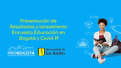 Presentación resultados de la Encuesta: Educación y Covid-19