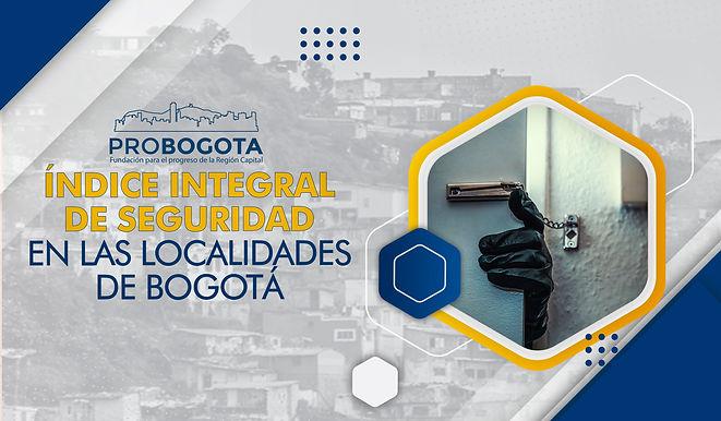 Índice integral de seguridad en las localidades de Bogotá