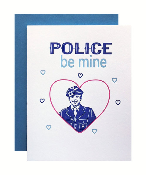 Police Be Mine