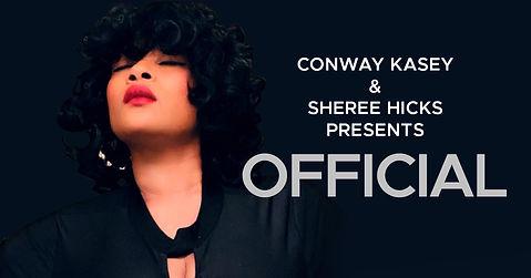 Sheree Hicks, Conway Kasey - Official