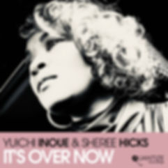 Sheree HIcks - It's Over Now.jpg