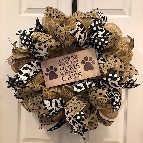 A House is not a Home without Cats/Dogs Wreath