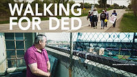 POSTER WALKING FOR DED SAT OCT 19TH 1PM.