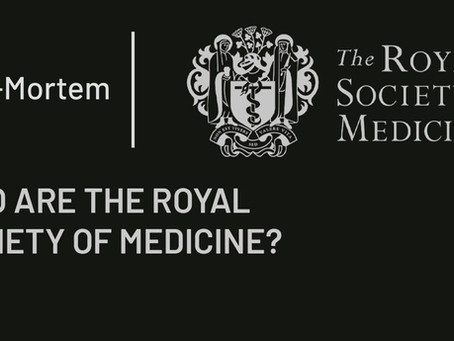 WHO ARE THE ROYAL SOCIETY OF MEDICINE?
