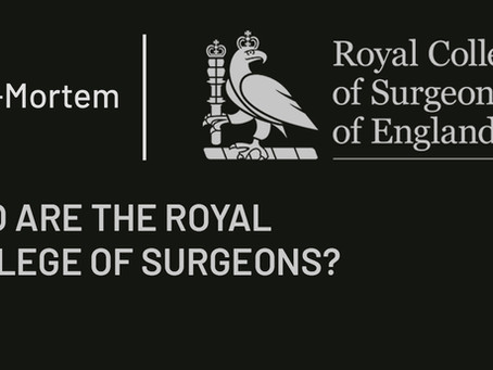WHO ARE THE ROYAL COLLEGE OF SURGEONS?