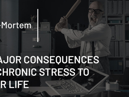 3 Major Consequences of Chronic Stress To Your Life