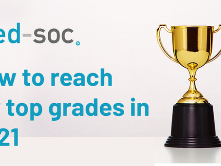 HOW TO REACH FOR TOP GRADES IN 2021