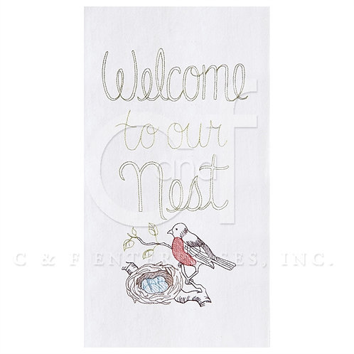"""""""Welcome To Our Nest"""" EMBROIDERED FLOUR SACK TOWEL"""