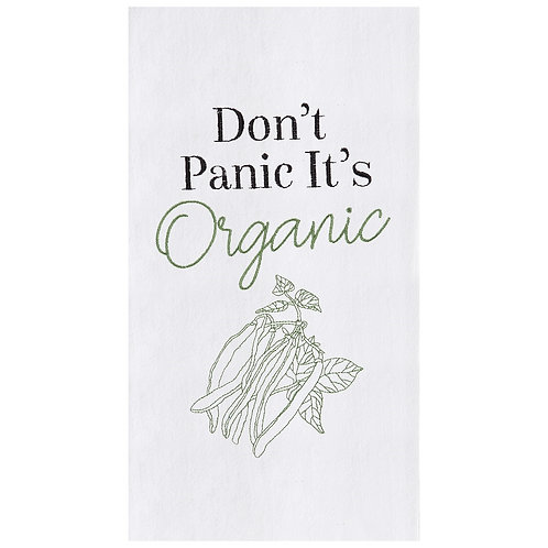 """Don't Panic It's Organic"" EMBROIDERED FLOUR SACK TOWEL"