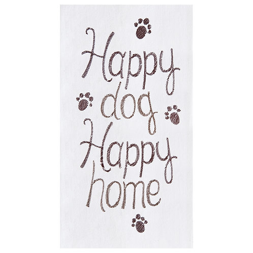 """""""Happy Dog Happy Home"""" EMBROIDERED FLOUR SACK TOWEL"""