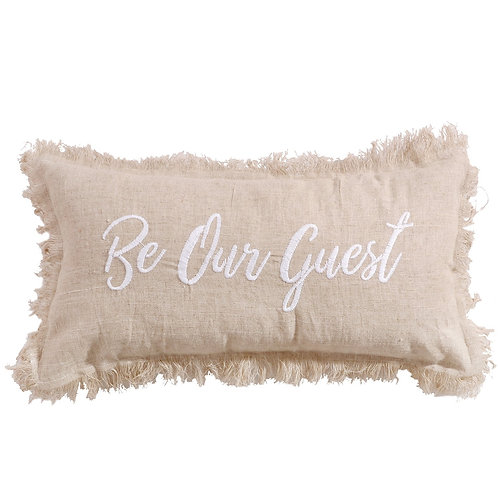 "PEMBROKE SPA ""BE OUR GUEST"" PILLOW"