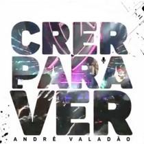 Baixar Cd Andre Valadao Crer Para Ver