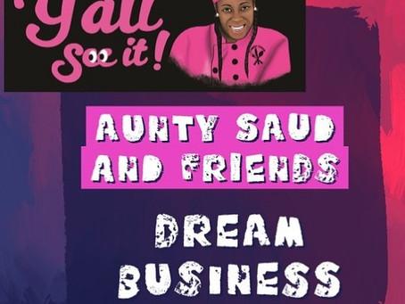 """AUNTY SAUD  KICKED OFF """"AUNTY SAUD & FRIENDS DREAM BUSINESS PROGRAM"""""""