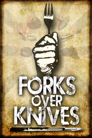 Fork Over Knives