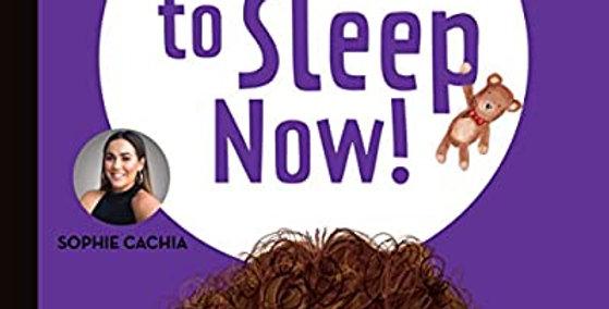 Sophie Cachia - Bobby Go to Sleep, Now!