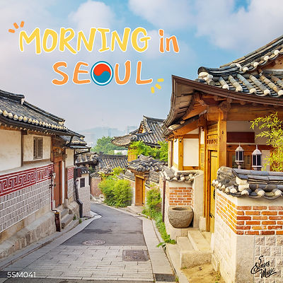 5SM041 Morning In Seoul.jpg