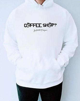 COFFEE SHOP? HOODIE