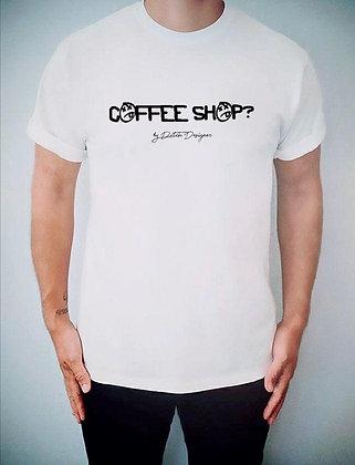 COFFEE SHOP? TEE