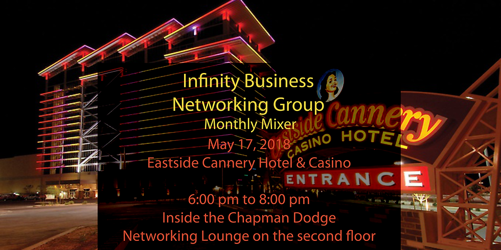 The Infinity Business Networking Group Eastside Cannery Hotel