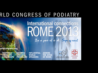 WORLD CONGRESS OF PODIATRY - ROMA 17-19 OTTOBRE 2013