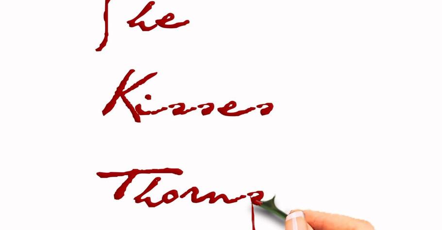 She Kisses Thorns