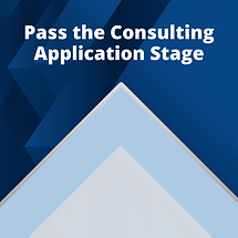 2) Pass the Consulting Application Stage