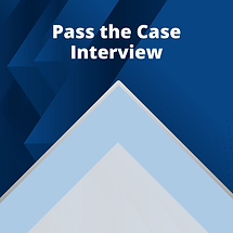 3) Pass the Case Interview.png