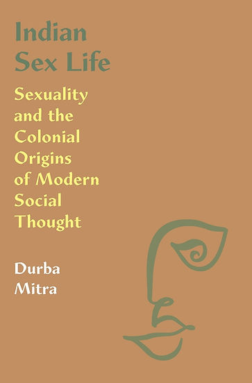 Durba Mitra, Princeton, United States, Princeton University Press, 2020, pp.296, $99.95/£82.00, ISBN: 9780691196343
