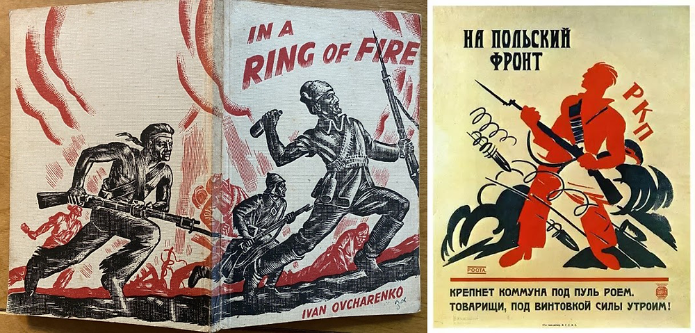 Figure 6: Ivan Ovcharenko In a Ring of Fire. Cover design by Cliff Rowe 1933; Figure 7:  Ivan Andreevich Malyutin On the Polish Front 1920.