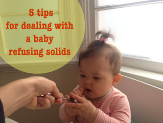 5 Tips for Dealing with a Baby Refusing Solids
