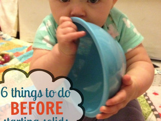 6 important things to do BEFORE your baby starts on solid foods