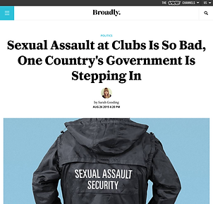 Sexual assault at clubs is so bad one country's government is stepping in a feature about government task force for sexual harassment at nightclubs on Broadly by Sarah Gooding