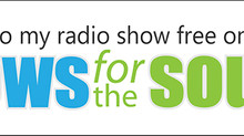 Listen to my radio show free on News for the Soul
