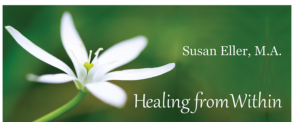 Susan Eller M.A,, Spiritual Counselor, Transformational Intuitive Life Coach specializing in Women's Self-Empowerment, Emotional Freedom and coping with our shifting times
