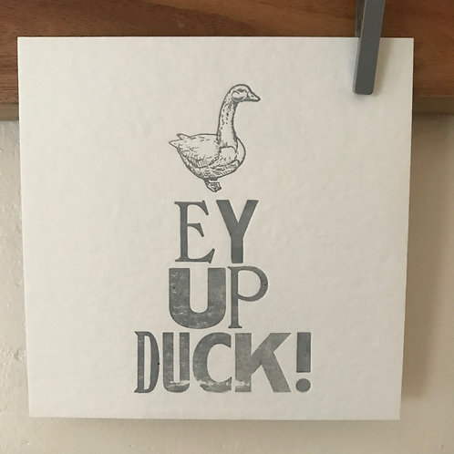 'Ey Up Duck' postcard