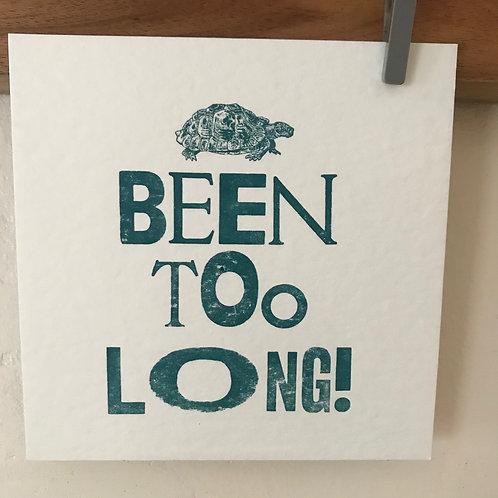 'Been Too Long' postcard