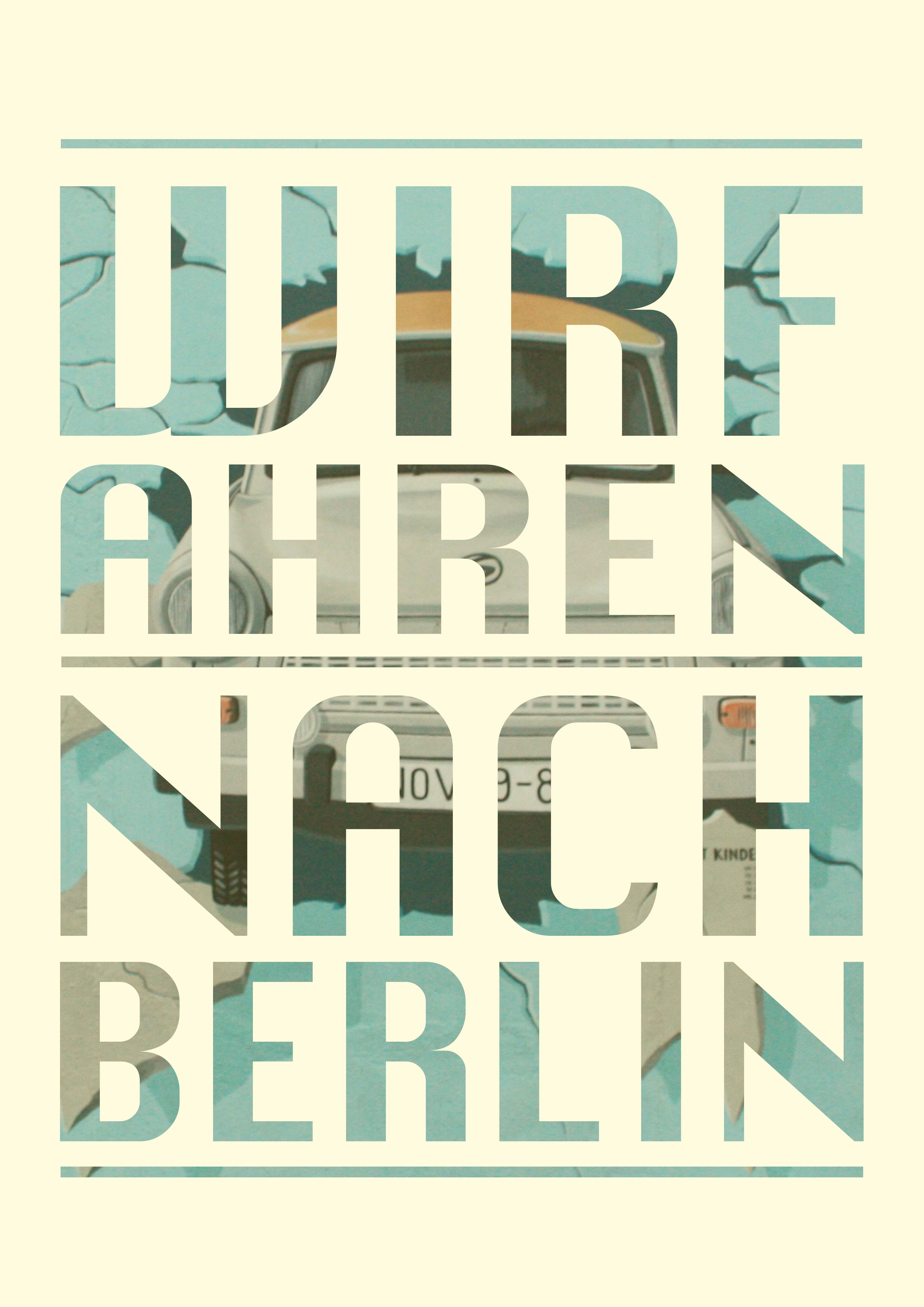 Plakatdesign - Wir fahren nach Berli