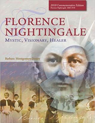 Florence Nightingale: Mystic, Visionary, Healer CommemorativeEdition (2010)