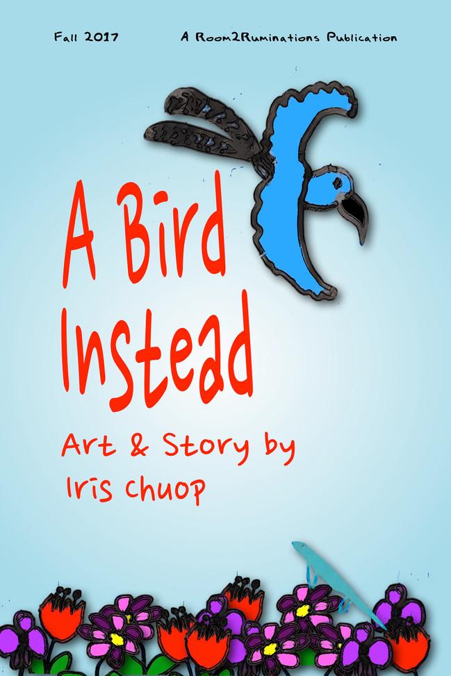 A Bird Instead
