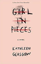 Girl In Pieces by Kathleen Glascow