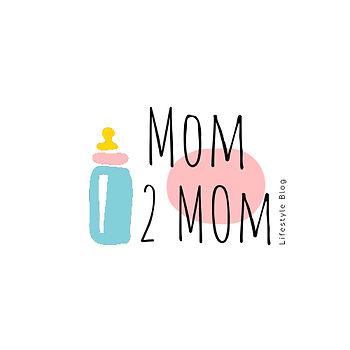 Mom 2 Mom Blog (2).jpeg