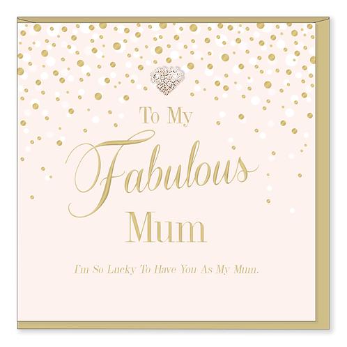 TO MY FABULOUS MUM CARD
