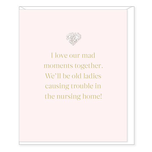 I LOVE OUR MAD MOMENTS CARD