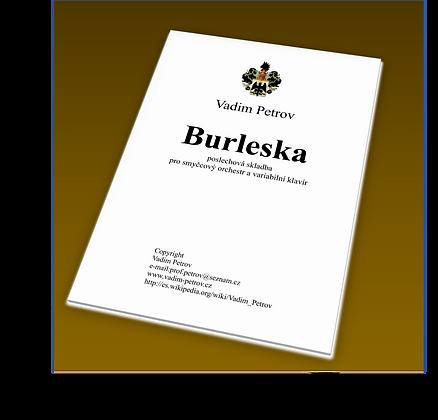 Burleska - smyčcový orchestr, flétna a klarinet