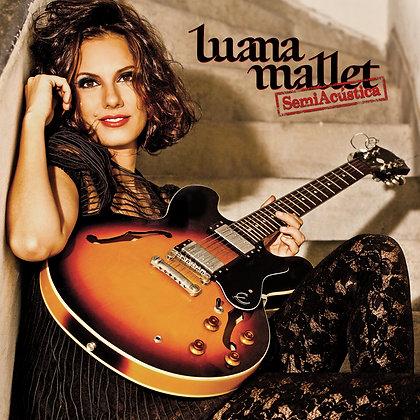 Luana Mallet - SemiAcústica
