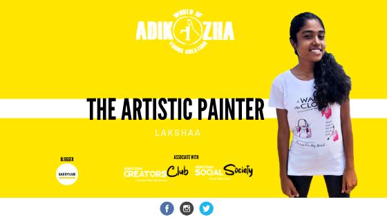 LAKSHAA THE ARTISTIC PAINTER