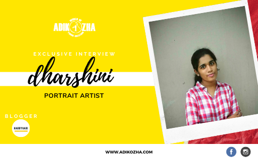 DHARSHINI -THE PORTRAIT ARTIST