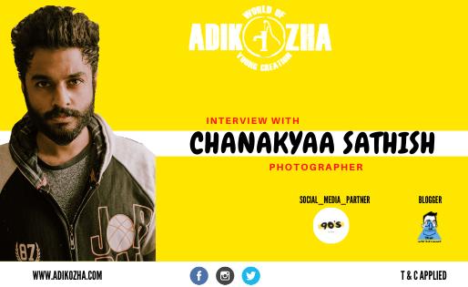 CHANAKYAA - THE PHOTOGRAPHER