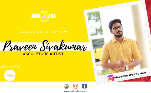 Praveen Sivakumar The introvert sculpture artist